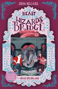 Cover The Beast Under The Wizard's Bridge - The House With a Clock in Its Walls 8
