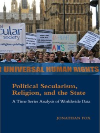 Cover Political Secularism, Religion, and the State