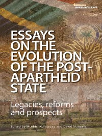 Cover Essays on the Evolution of the Post-Apartheid State