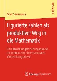 Cover Figurierte Zahlen als produktiver Weg in die Mathematik