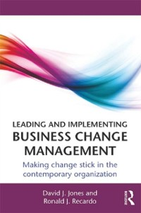 Cover Leading and Implementing Business Change Management