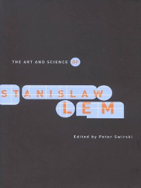 Cover The Art and Science of Stanislaw Lem