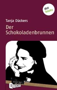 Cover Der Schokoladenbrunnen - Literatur-Quickie