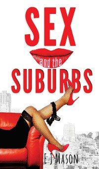 Cover Sex and the Suburbs