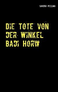 Cover Die Tote von der Winkel Badi Horw