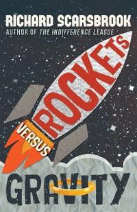Cover Rockets Versus Gravity