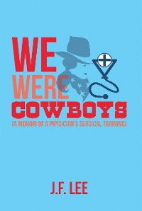 Cover We Were Cowboys