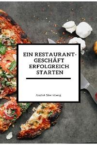 Cover Ein Restaurant Geschäft erfolgreich starten