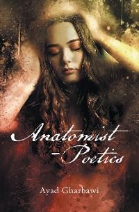 Cover Anatomist - Poetics