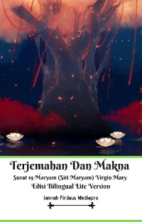 Cover Terjemahan Dan Makna Surat 19 Maryam (Siti Maryam) Virgin Mary Edisi Bilingual Lite Version