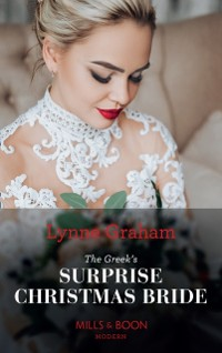 Cover Greek's Surprise Christmas Bride (Mills & Boon Modern) (Conveniently Wed!, Book 24)