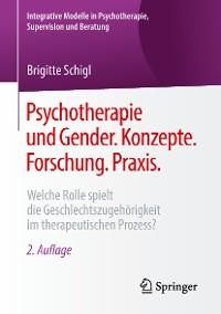 Cover Psychotherapie und Gender. Konzepte. Forschung. Praxis.