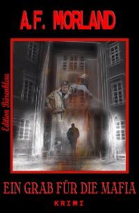 Cover Ein Grab für die Mafia