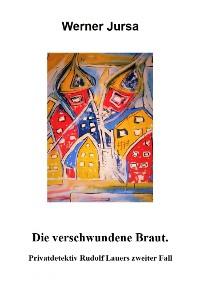 Cover DIE VERSCHWUNDENE BRAUT