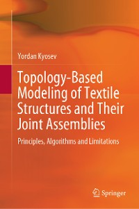 Cover Topology-Based Modeling of Textile Structures and Their Joint Assemblies