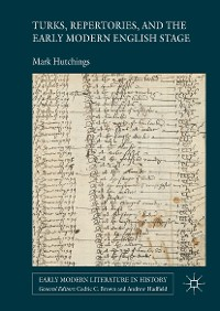 Cover Turks, Repertories, and the Early Modern English Stage