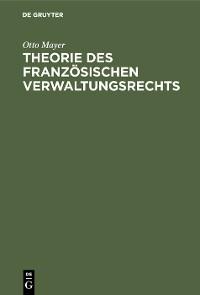 Cover Theorie des französischen Verwaltungsrechts