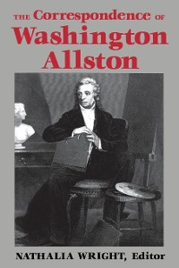 Cover The Correspondence of Washington Allston