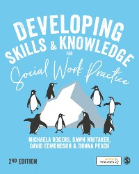 Cover Developing Skills and Knowledge for Social Work Practice