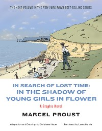 Cover In Search of Lost Time: In the Shadow of Young Girls in Flower (Vol. Vol. 2)