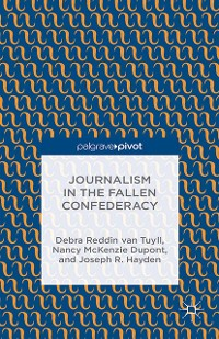 Cover Journalism in the Fallen Confederacy