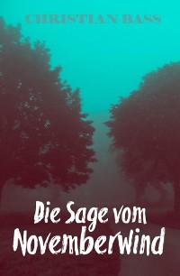 Cover Die Sage vom Novemberwind