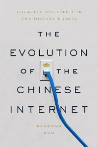 Cover The Evolution of the Chinese Internet