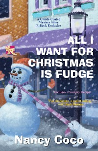 Cover All I Want for Christmas is Fudge