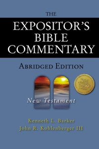 Cover Expositor's Bible Commentary - Abridged Edition: New Testament