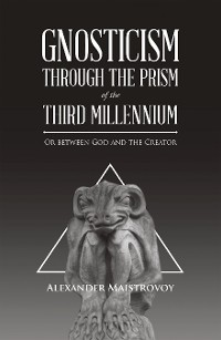 Cover Gnosticism Through the Prism of the Third Millennium