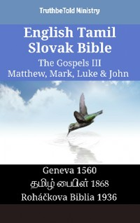 Cover English Tamil Slovak Bible - The Gospels III - Matthew, Mark, Luke & John