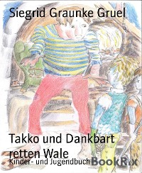 Cover Takko und Dankbart retten Wale