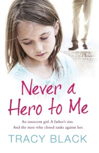 Cover Never a Hero To Me