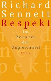 Cover Respekt im Zeitalter der Ungleichheit