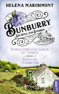 Cover Bunburry - Schlechter Geschmack ist tödlich & Tod eines Charmeurs