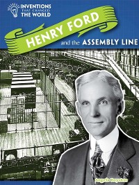 Cover Henry Ford and the Assembly Line