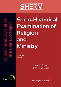 Cover Socio-Historical Examination of Religion and Ministry, Volume 1, Issue 2