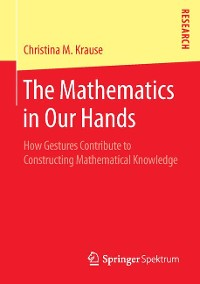Cover The Mathematics in Our Hands