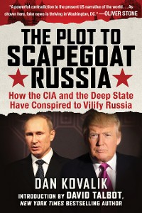 Cover The Plot to Scapegoat Russia