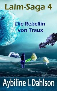 Cover Die Rebellin von Traux