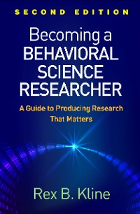 Cover Becoming a Behavioral Science Researcher, Second Edition