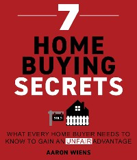 Cover 7 Home Buying Secrets