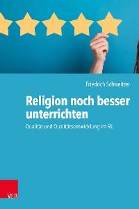 Cover Religion noch besser unterrichten