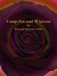 Cover Camp-fire and Wigwam