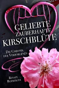 Cover Die Chronik der Verborgenen - Geliebte zauberhafte Kirschblüte