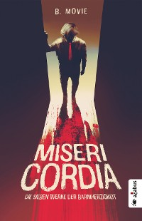 Cover Misericordia. Die sieben Werke der Barmherzigkeit