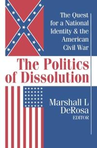 Cover Politics of Dissolution