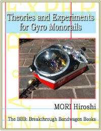Cover Theories and Experiments for Gyro Monorails