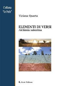 Cover Elementi in versi - Alchimia Salentina