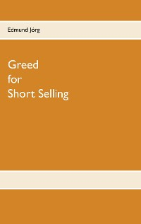Cover Greed for Short Selling